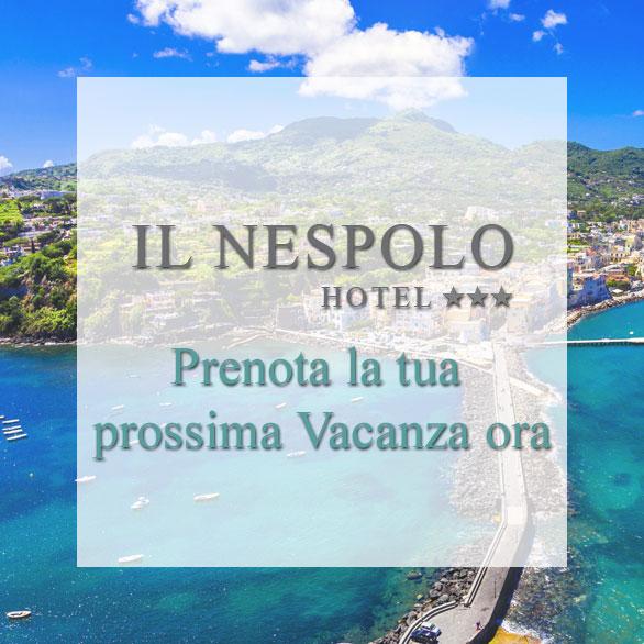 Prenota La tua Vacanza ad Ischia in Hotel 3 stelle